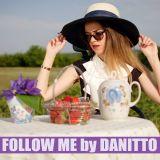 Danitto - Follow Me Vol. 12 (House Mix 2015)