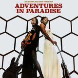 ADVENTURES IN PARADISE #27: DJ Wayne Dickson (Groove Line Records) (11/07/19)