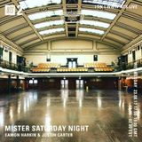 Mister Saturday Night - 23rd August 2017