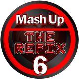 MASH UP THE REFIX vol.6