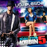 Slow Jams Mobbin 5 (2009)