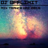 DJ OFFLIMIT - Mix Trance Mai 2015