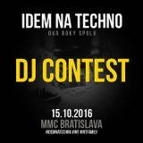 DJ Patrez - IDEM NA TECHNO (15.10.2016 MMC Bratislava) DJ Contest
