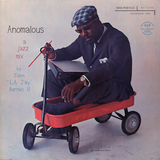"Anomalous: A Jazz Mix by John ""L.A. Jay"" Barnes III"