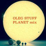 Oleg Stuff - Planet mix