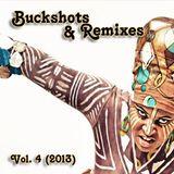 DJ RazoR Presents Buckshots & Remixes Vol. 4 (06-2013)