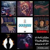 Artist On The Bubble Live Week #37