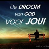 Rob de Boer - De DROOM van GOD voor JOU!