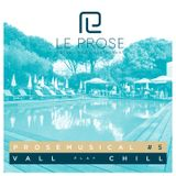 Prosemusical #5 'Chill' by VALL