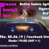 Trance Through Time Studio Sessions 003 - 20.06.2019