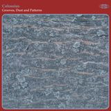COLOSSIUS - GROOVES, DUST AND PATTERNS
