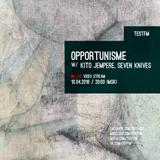 Opportunisme #19 pt. 2 w/ Kito Jempere - 10/04/2016