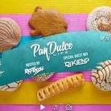 """The Pan Dulce Life"" With DJ Refresh - Episode 29 feat. DJ Kien"