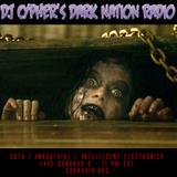 DJ cypher's Dark Nation Radio 20-year Retrospective