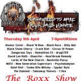 The ROXX Show Hard Rock Hell Radio 9 April SleazyGlamMetalTrashedupBluesyPunkRockN'Roll&ClassikRock
