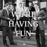 We're Having Fun Ep. 5 (feat. Ben Nissan, Evan Starr)
