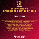 """"""" St House Sessions """" Episode 48 