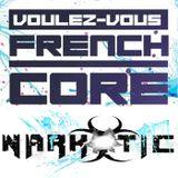 NARKOTIC LIVE SET *** VOULEZ-VOUS FRENCHCORE (seconda edizione) ***