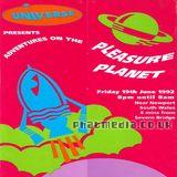 Universe 1992 DJ RATTY @ Pleasure Planet