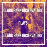 Clark Park Observatory - 3/19/18