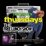 DJ Strong Boy - The Free Lunch Show: 080918 (Throwback Thursday Mix)