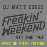 Freekin Weekend Mix Vol 2 (2016 BEST OF MIX)