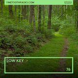 76 - Low Key (Japanese Jazz, Dream Pop, Classic Soul Jams)