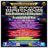 Rob Mathews [ Dj Rhythm ] - Pandemonium Promotional Mix