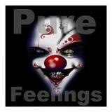 pure feelings