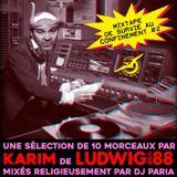 Mixtape confinement #2 : Karim (Ludwig Von 88)