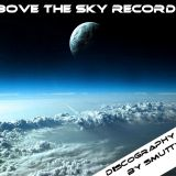 Above The Sky Records - Discography Mix Part 1