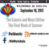 WildWorks on CKCU-FM - September 16, 2013