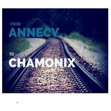 From Annecy to Chamonix