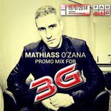 Mathiass O'zana - 3G Promo Mix - 09/2014