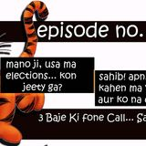 Mano Ji VS Sahib Ji Call 14