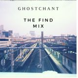 Ghostchant (BBE Music/Dead Culture) - The Find Mix