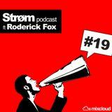Strøm podcast #19 ft Roderick Fox