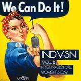 INDVSN VOL. 8 - INTERNATIONAL WOMEN'S DAY