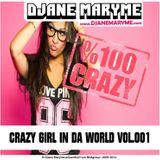 DJane Maryme - Crazy Girl In Da World Vol.001