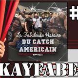 La Fabuleuse Histoire du Catch Américain - 029 Le Kayfabe