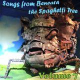 Songs from Beneath the Spaghetti Tree, Volume 7