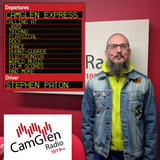 CamGlen Express w/Stephen Paton,14th Dec 2018 Feat Nina Simone,The Clash and much more