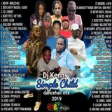 DJ KENNY SIMPLE CHILD DANCEHALL MIX OCT 2019