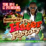 Young Bay-B & DJ Dysfunkshunal - The Hater Factory - RealTape 1.5 (2010)