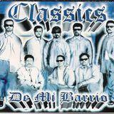 CLASSICS DE MI BARRIO CLASSIC DANCE MIX