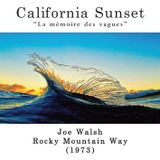California Sunset - Joe Walsh - Rocky Mountain Way (1973)