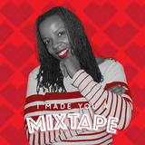 022 I Made You A Mixtape - Sebrina Williams