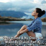 Deep House & Nu Disco Set Mixed By Dj Judi Part #7