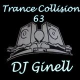 Trance Collision Session 63 Mixed by DJ Ginell
