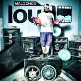 Malochico Loud - 'Body, Mind & Soul' Ep. #05 by Costas Savvides